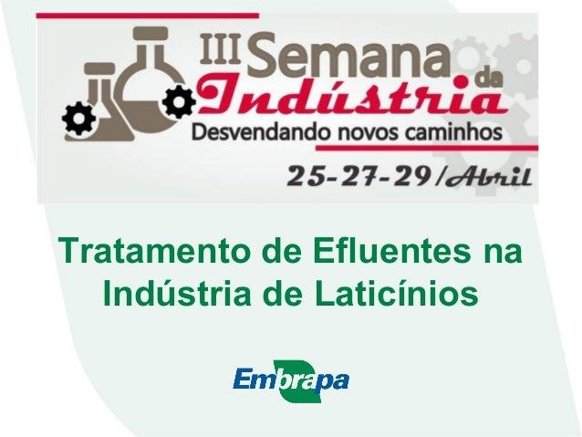Tratamento de Efluentes na Indústria de Laticínios