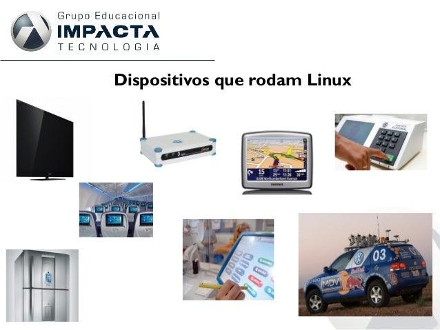Dispositivos que rodam Linux