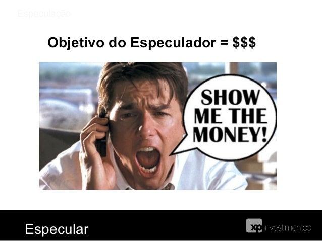 EspeculaçãoComprar ou vender índice é tão ou mais fácilque comprar ou vender Petrobras na bolsa.Se acredito que o índice v...