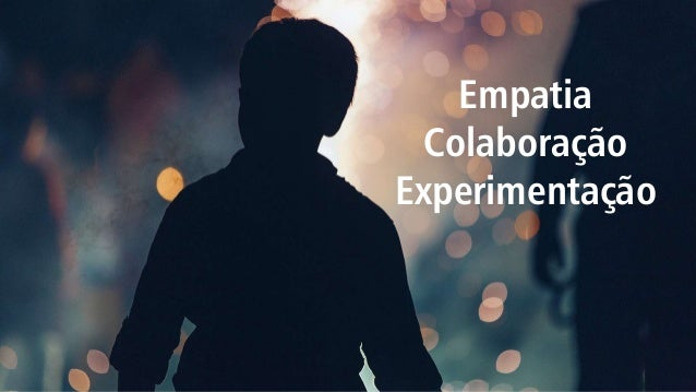 Inovar é criar uma nova experiência