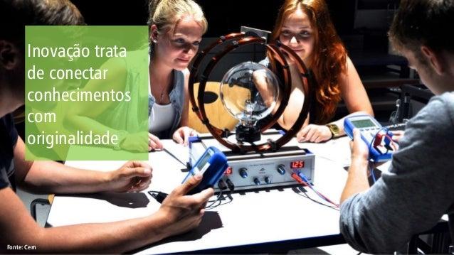 Inovação trata de conectar conhecimentos com originalidade Fonte: Cern