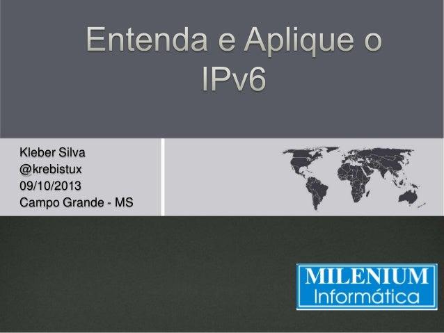 Kleber Silva @krebistux 09/10/2013 Campo Grande - MS