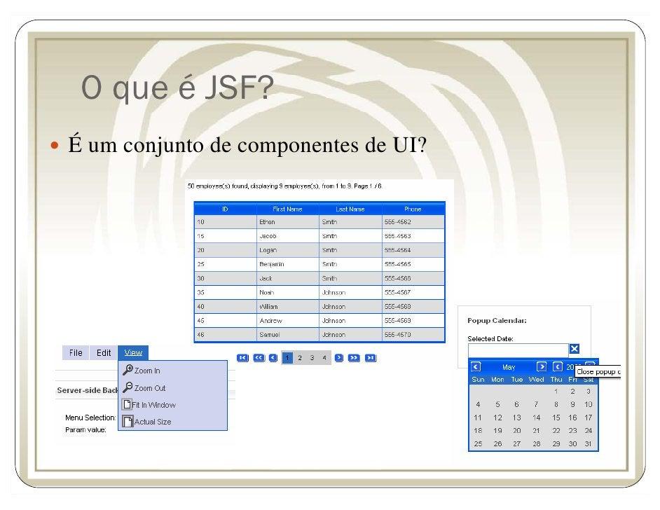 O que é JSF? É um conjunto de componentes de UI?