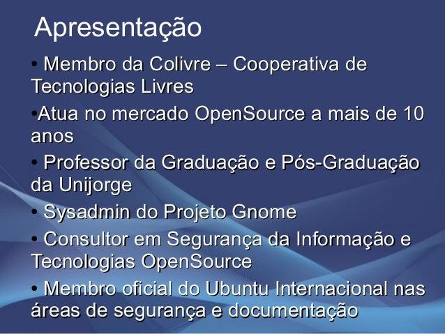 Palestra latinoware - Hardening Linux Slide 2