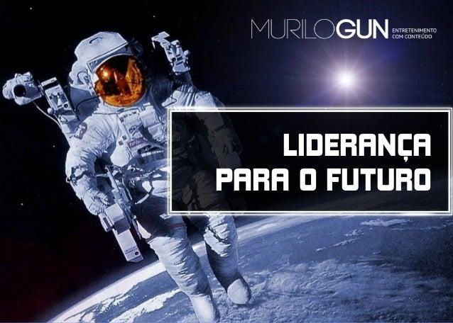 LIDERANÇA PARA O FUTURO