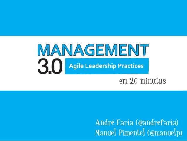 André Faria (@andrefaria) Manoel Pimentel (@manoelp) em 20 minutos