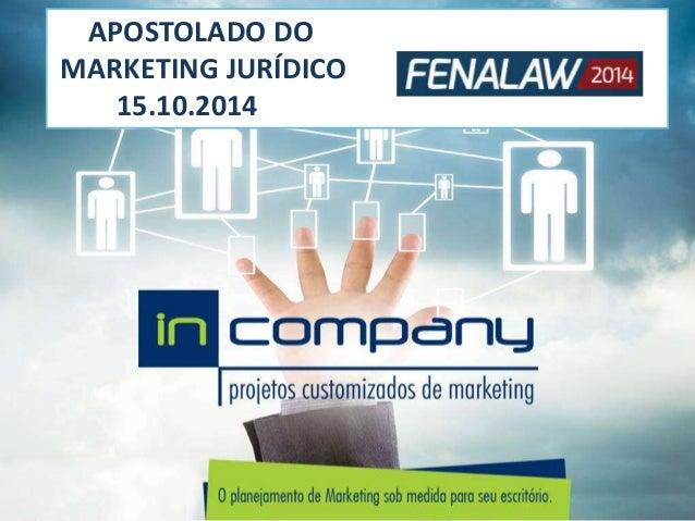 APOSTOLADO DO MARKETING JURÍDICO 15.10.2014
