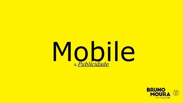 Mobile& Publicidade.