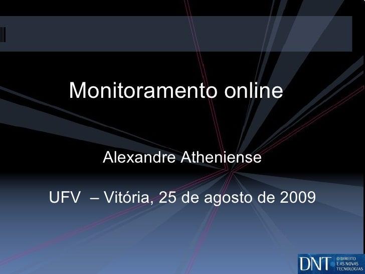 Monitoramento online Alexandre Atheniense UFV  – Vitória, 25 de agosto de 2009