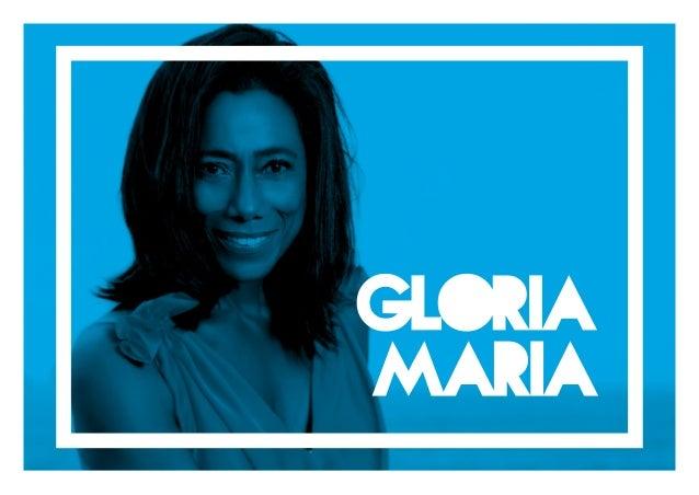 Glória Maria é um exemplo de competência e superação profissional, prova de que o su- cesso depende de vontade e determina...