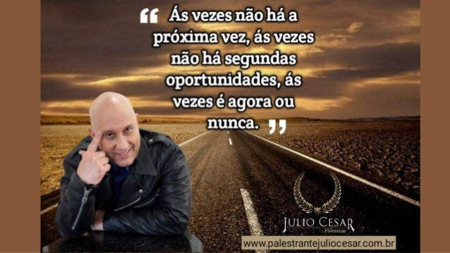 Maiores Palestrantes Do Brasil Julio Cesar