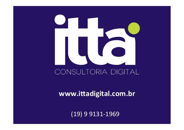 www.i$adigital.com.br   (19)  9  9131-‐1969