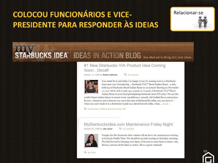 COLOCOU FUNCIONÁRIOS E VICE-PRESIDENTE PARA RESPONDER ÀS IDEIAS<br />Relacionar-se<br />