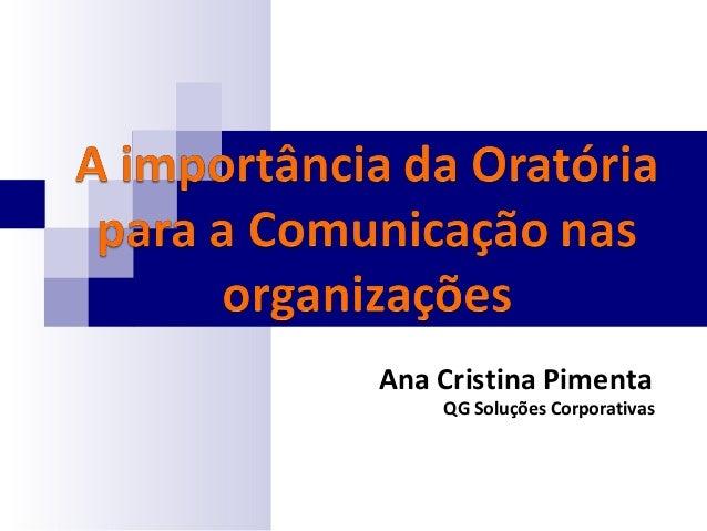 Ana Cristina Pimenta QG Soluções Corporativas