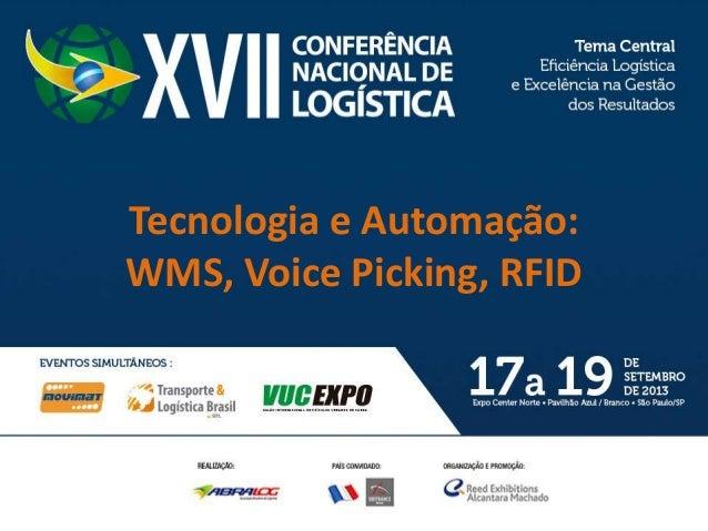 Tecnologia e Automação: WMS, Voice Picking, RFID
