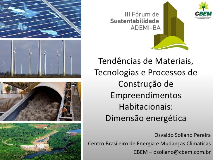 Tendências de Materiais,  Tecnologias e Processos de        Construção de      Empreendimentos        Habitacionais:     D...