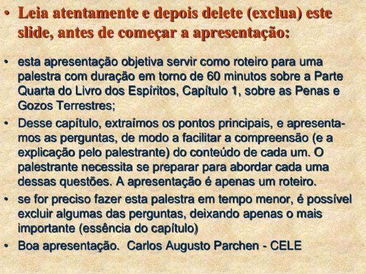 • Leia atentamente e depois delete (exclua) este  slide, antes de começar a apresentação:• esta apresentação objetiva serv...