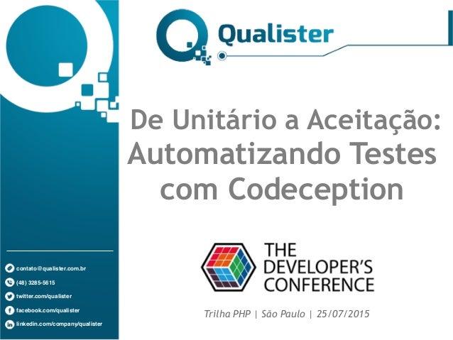 contato@qualister.com.br (48) 3285-5615 twitter.com/qualister facebook.com/qualister linkedin.com/company/qualister De Uni...