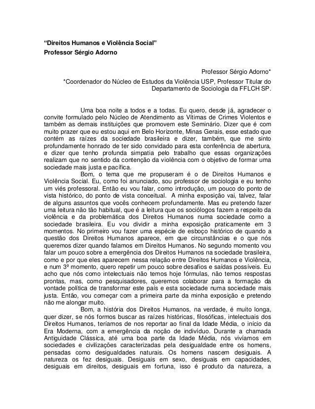 """""""Direitos Humanos e Violência Social""""Professor Sérgio Adorno                                                          Prof..."""