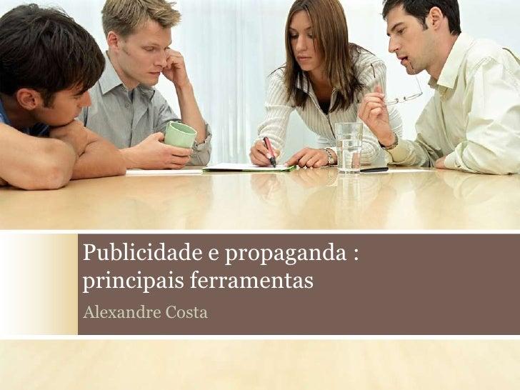 Publicidade e Propaganda - ferramentas para o sucesso Slide 3