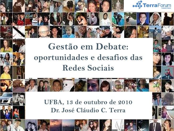 Palestra redes sociais na ufba dr. josé cláudio c. terra
