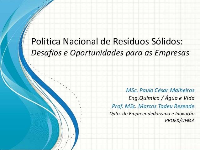 Política Nacional de Resíduos Sólidos: Desafios e Oportunidades para as Empresas