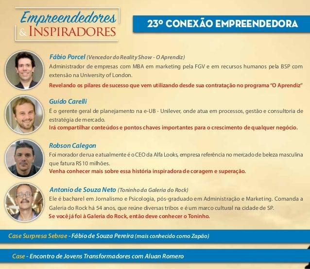 """23º Conexão Empreendedora Revelando os pilares de sucesso que vem utilizando desde sua contratação no programa""""O Aprendiz""""..."""