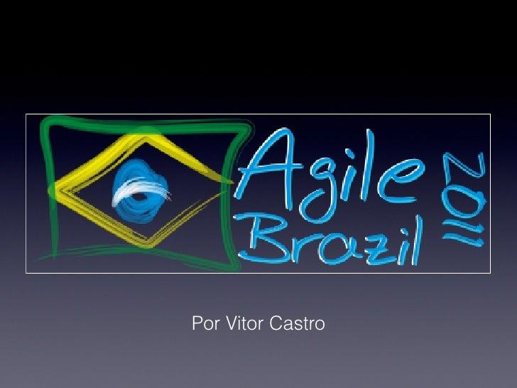 Por Vitor Castro