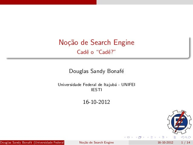 No¸˜o de Search Engine                                         ca                                                   Cadˆ o...