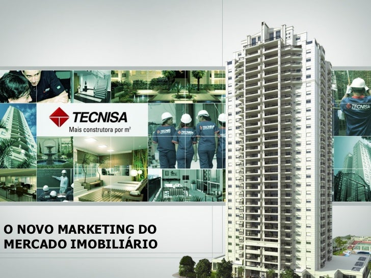 O NOVO MARKETING DO  MERCADO IMOBILIÁRIO