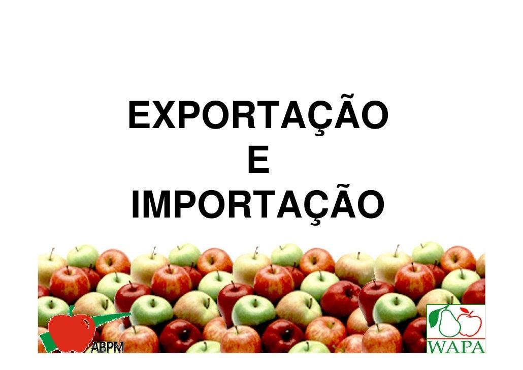 EXPORTAÇÃO     EIMPORTAÇÃO