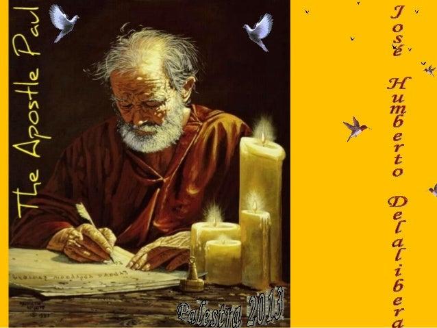 Às Epístolas de São Paulo I RomanosII Primeira aos CoríntiosIII Segunda aos CoríntiosIV GálatasV EfésiosVI FilipensesVII C...
