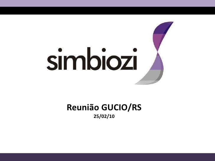 Reunião GUCIO/RS<br />25/02/10<br />