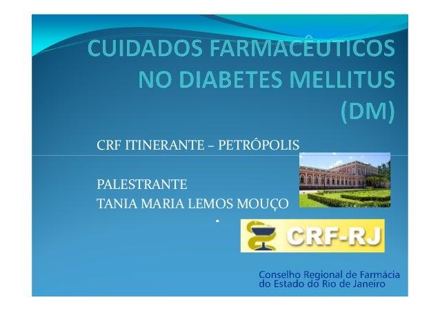 CRF ITINERANTE – PETRÓPOLISPALESTRANTETANIA MARIA LEMOS MOUÇO