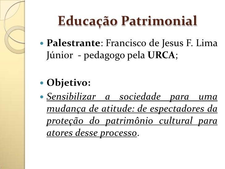 Palestra sobre educação patrimonial