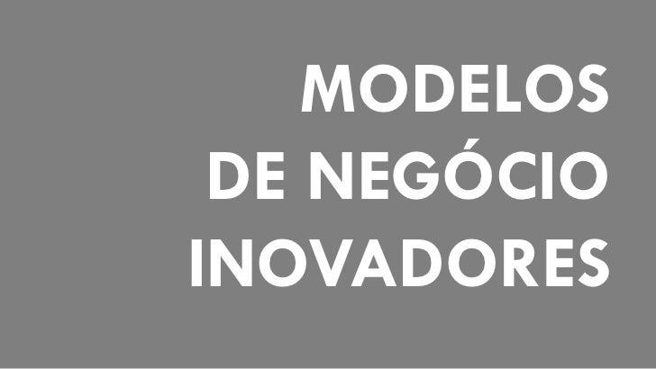 MODELOS DE NEGÓCIOINOVADORES