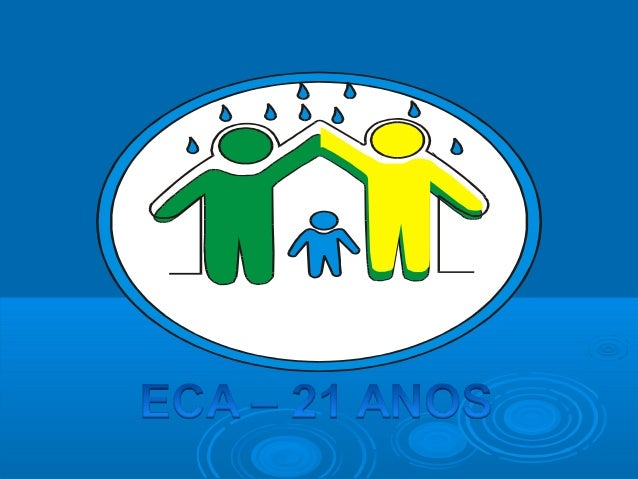 O que mudou com o Estatuto?Antes do ECA, existia o Código de Menores, umalei apenas para pobres, abandonados, carentesou i...
