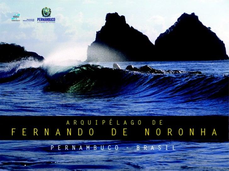 LOCALIZAÇÃO/DISTÂNCIASSituado no Oceano Atlântico, no nordeste do Brasil e no limite do mar territorialbrasileiro (200 mil...