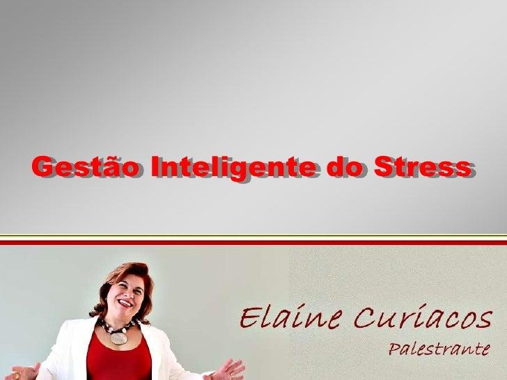 Gestão Inteligente do Stress<br />
