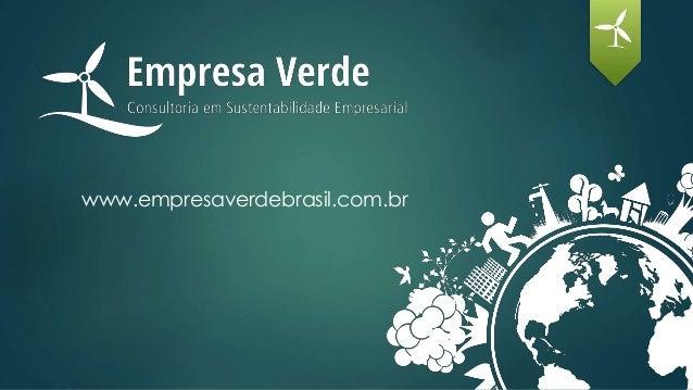 www.empresaverdebrasil.com.br