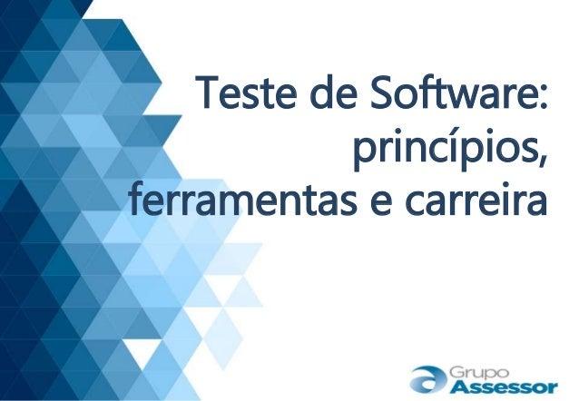 Teste de Software: princípios, ferramentas e carreira