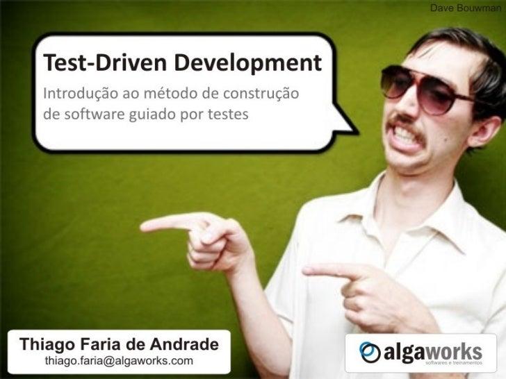 Test-Driven Development - Introdução ao método de construção de software guiado por testes Slide 1
