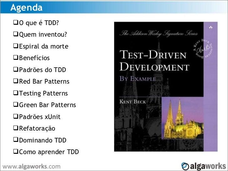 Test-Driven Development - Introdução ao método de construção de software guiado por testes Slide 3