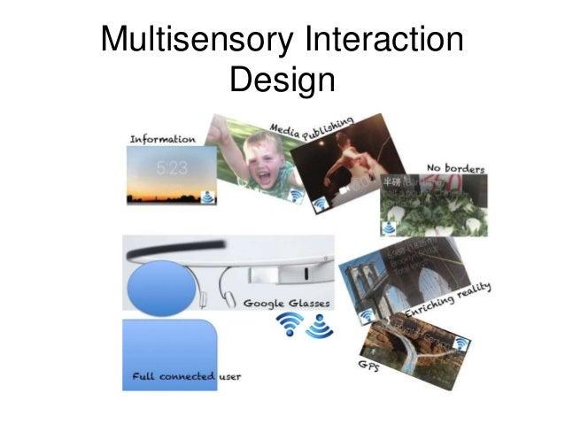 Multisensory Interaction  Design