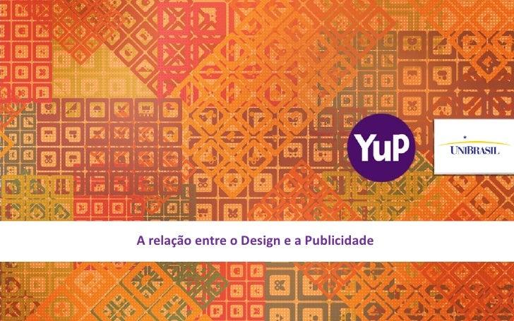 radioA relação entre o Design e a Publicidade