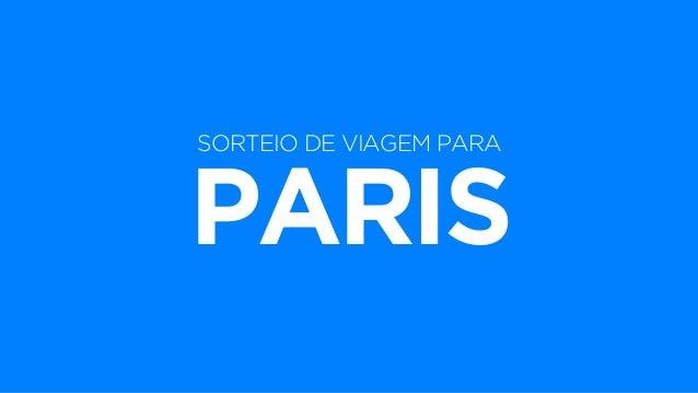 SORTEIO DE VIAGEM PARA PARIS