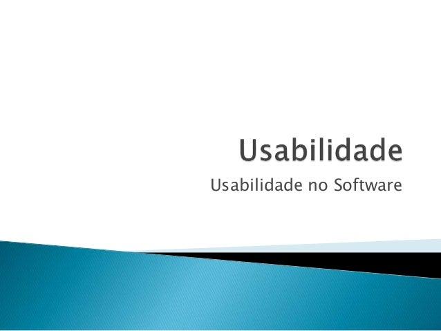 Usabilidade no Software