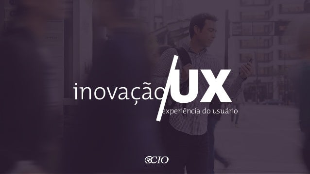 UXinovação experiência do usuário
