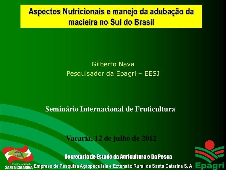 Aspectos Nutricionais e manejo da adubação da                        macieira no Sul do Brasil                            ...