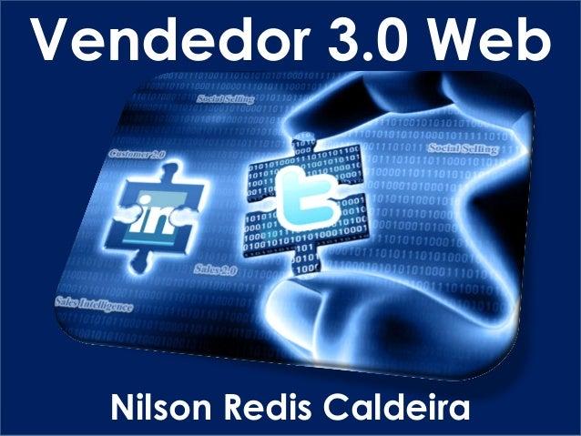 Nilson Redis CaldeiraVendedor 3.0 Web
